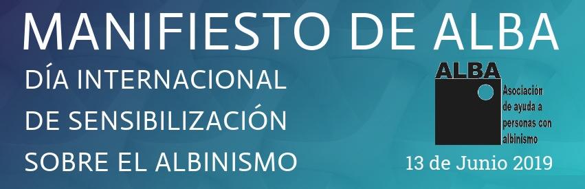 Manifiesto ALBA - Día Internacional Sensibilización sobre el Albinismo