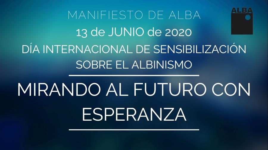 MANIFIESTO DE ALBA EN EL DÍA INTERNACIONAL DE SENSIBILIZACIÓN SOBRE EL ALBINISMO 2020_1